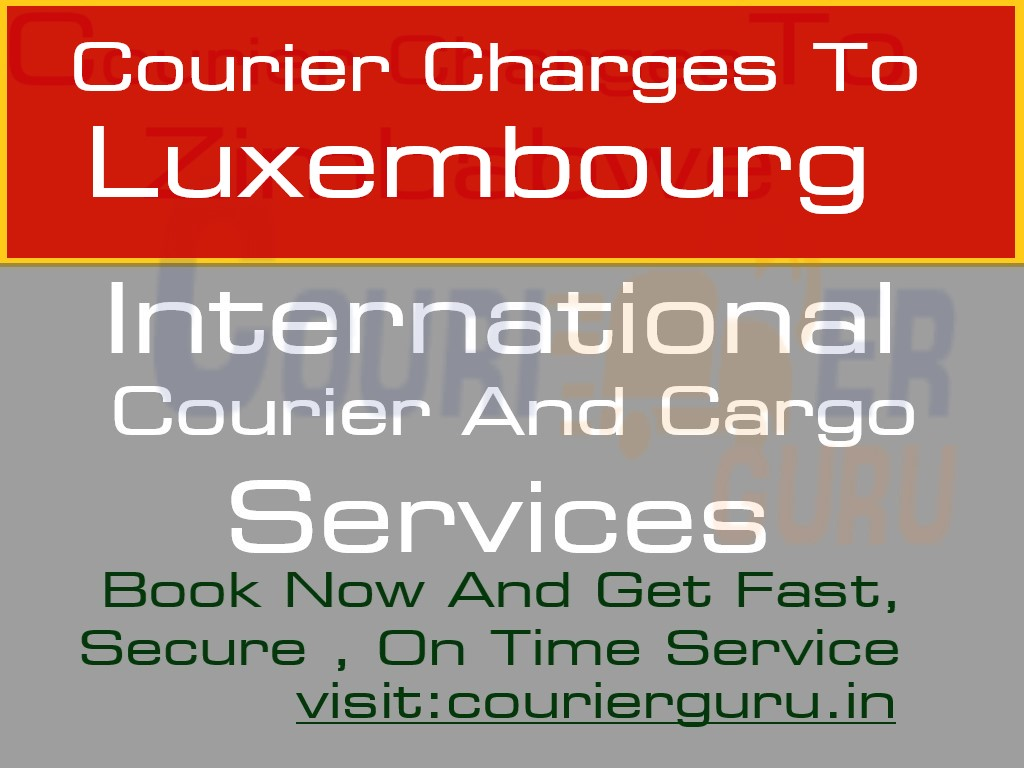 Courier Charges To Luxembourg From Delhi