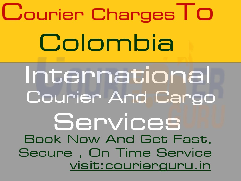Courier Charges To Colombia From Delhi