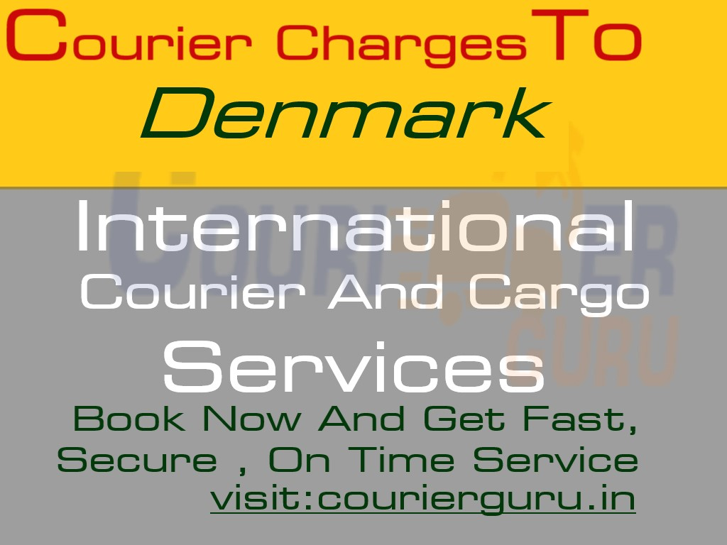 Courier Charges To Denmark From Delhi