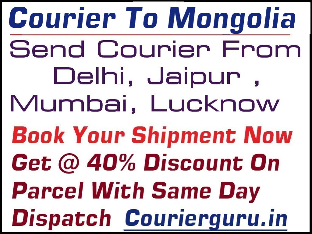 Courier Charges To Mongolia From Delhi