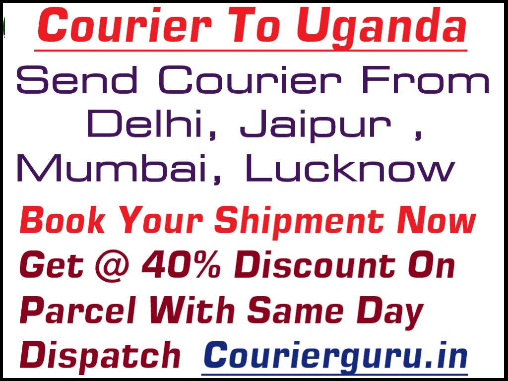 Courier Charges To Uganda From Delhi